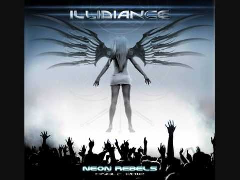 ILLIDIANCE - Neon Rebels (Single 2012)