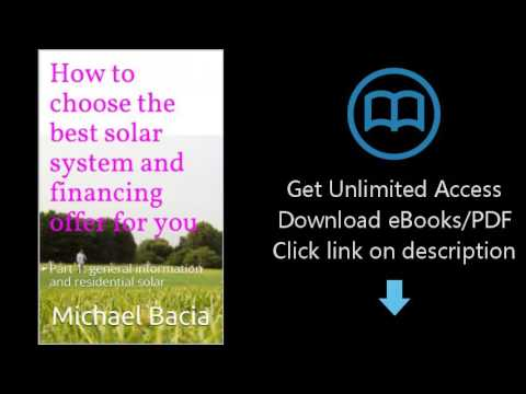 Download How to choose the best solar system and financing offer for you: Part 1: general inform PDF