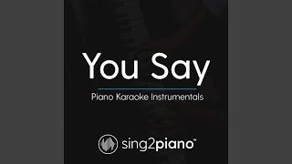 You Say Higher Key Originally Performed By Lauren Daigle Piano Karaoke Version