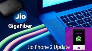 JioPhone 2 Registration   JioGigafiber   JioPhone 1 WhatsApp Update