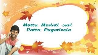Motta Modatisari song with Lyrics from Bhale Bhale magadivoy
