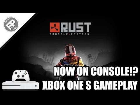 Rust: Console Edition - Xbox One S Gameplay