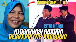 VIRAL ! Video Klarifikasi Istri HARDI , Koorbaan Politik Bohong Prabowo Saat Debat