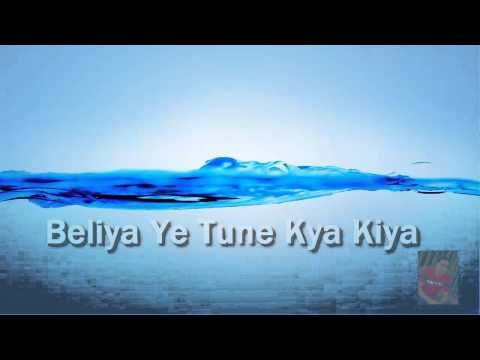 Saathiya Tune Kya Kiya - Movie Love (Song With lyrics)