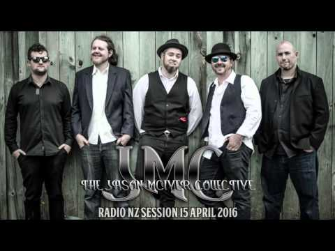 The Jason McIver Collective, Radio NZ Live Sessions (Audio only)
