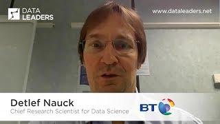 Detlef Nauck, Chief Research Scientist for Data Science, BT