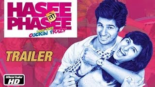 Phansi - Hasee Toh Phasee - Official Trailer - Sidharth Malhotra, Parineeti Chopra