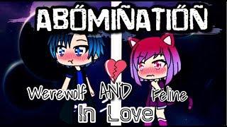 Abomination   Mini Movie 💔   Gachaverse