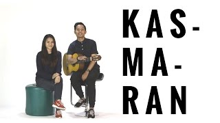 JAZ - KASMARAN (Cover) | Audree Dewangga, Yotari Kezia