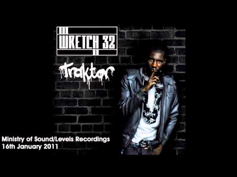 Wretch 32 - 'Traktor' (Friction Remix)