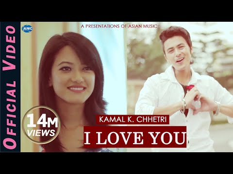 I Love You || kamal  k. chhetri || NEW NEPAI POP SONG 2014|| official video HD