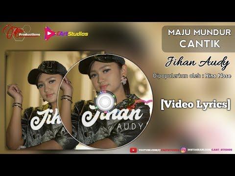 Download Jihan Audy - Maju Mundur Cantik  s Mp4 baru
