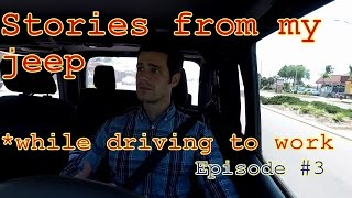 SAGA OF THE COMPLAINERS!!! Stories from my jeep *while driving to work ep3