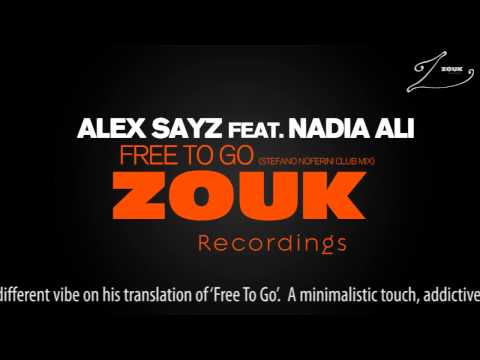 Alex Sayz feat. Nadia Ali – Free To Go (Stefano Noferini Club Mix)