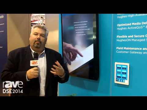 DSE 2014: Hughes Talks About Its Associate Training Solution Using Digital Signage