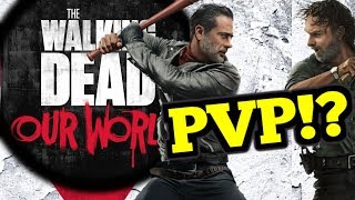 PVP on the way ?!?  - Walking Dead: Our World