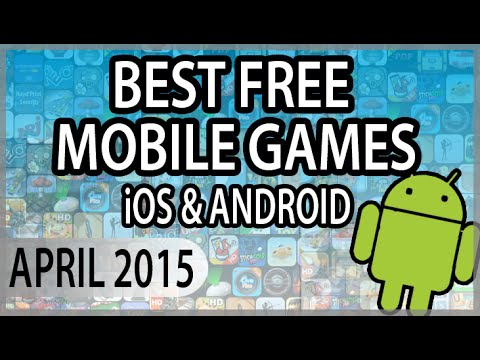 BEST FREE APPS (GAMES) OF APRIL 2015 (Android & iOS)