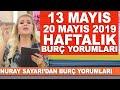 TÜM BURÇLAR | Nuray Sayarı'dan haftalık burç yorumları | 13 Mayıs - 20 Mayıs 2019