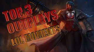 LoL Moments – Top 3 Outplays ! – League of Legends – S5 #62