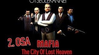 Mafia: The City Of Lost Heaven - 2. OSA - Läbimängimine - LIVESTREAM (1080p) HD!