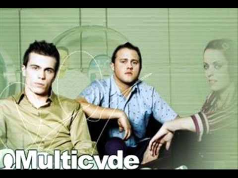 Multicyde - A Better Day