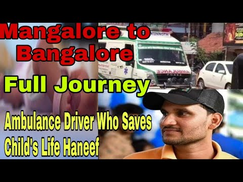 Ambulance Driver Who Saves Child's Life - Haneef, Mangalore Our Public Hero #PublicHero