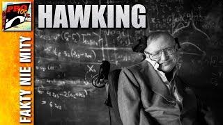STEPHEN HAWKING - FAKTY I CIEKAWOSTKI