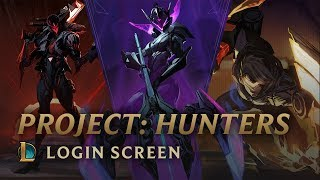PROJECT: Hunters | Login Screen - League of Legends