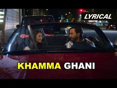 Khamma Ghani (Lyrical Audio Song) | Happy Ending |  Saif Ali Khan & Ileana D'Cruz