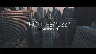 Hott Headzz - Hmmm (Official Video) Shot By @AZaeProduction