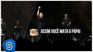 Sorriso Maroto Assim Você Mata O Papai De Volta Pro Amanhã Vol 2 Vídeo Oficial