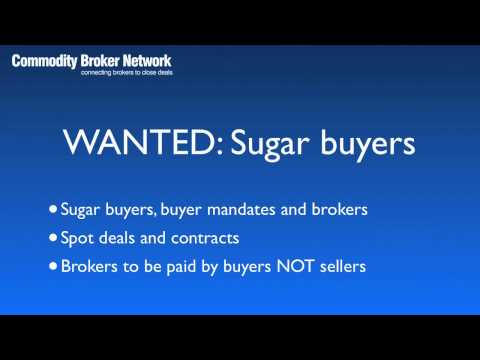 WANTED: Sugar Buyers - Commodity Broker Network