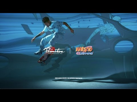 Primitive Skate x Naruto Shippuden