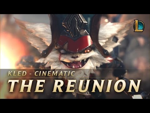 Kled: The Reunion - League Of Legends