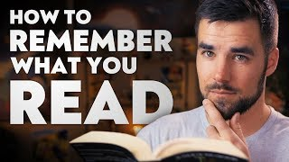 How to Remember More of What You Read