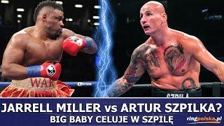 SZPILKA vs MILLER? BIG BABY CELUJE W SZPILĘ!