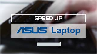 How to Speed Up Asus Laptop the Easy Way
