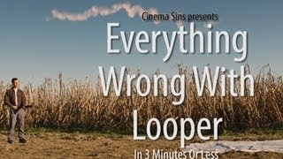 Looper - Everything Wrong With Looper In 3 Minutes Or Less