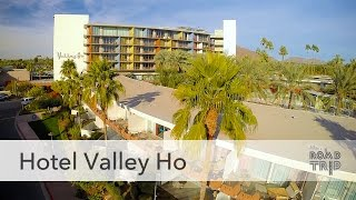 Hotel Valley Ho in Scottsdale, AZ