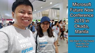 A Peek on Microsoft Future Now Conference 2019 here in the Philippines