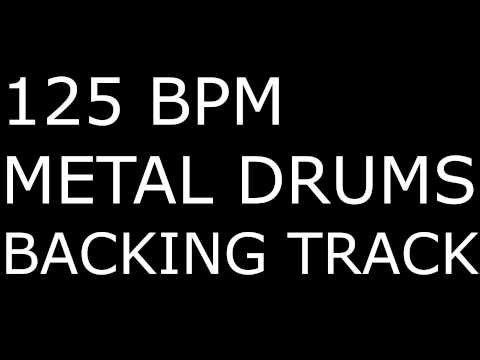 METAL DRUM BACKING TRACK // 125BPM // DRUMS ONLY