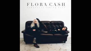 Flora Cash ◘ Sadness Is Taking Over [Official HQ Audio]
