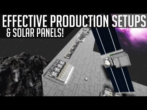 Effective Production Setups & In-Depth Look at Solar Panels! (Space Engineers)