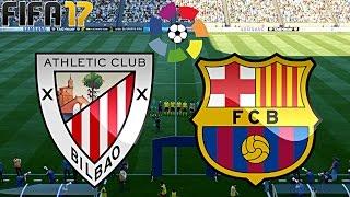 FIFA 17 - FC BARCELONA vs. ATHLETIC BILBAO | LA LIGA ◄BAR #12►