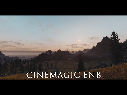 TES V - Skyrim Mods: Cinemagic ENB (Beta)