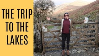 The Trip to the Lakes | Mrs Rachel Brady | UK stay at home mum