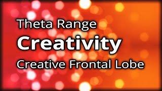 CREATIVITY Binaural Beats - Activates FRONTAL LOBE - Musical Creativity