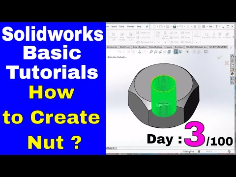Solidworks 2018 Part Modeling  : How to creat Nut Bolt in solidworks Hindi tutorial |CAM Solutions