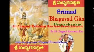 Bhagavad Gita Pravachanam (Part- 4 of 8 ) By Chaganti Koteswar Rao Gaaru