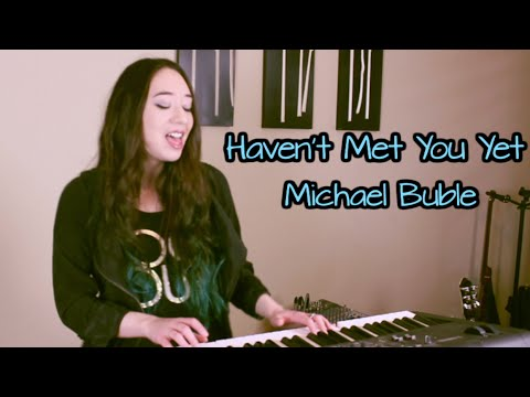 Haven't Met You Yet - Michael Buble (Piano Cover by Mindy Braasch)